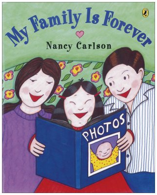 My Family Is Forever By Carlson, Nancy L.